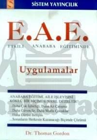 E.A.E. Etkili Anababa Eğitiminde Uygulamalar