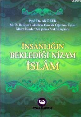 İnsanlığın Beklediği Nizam İslam