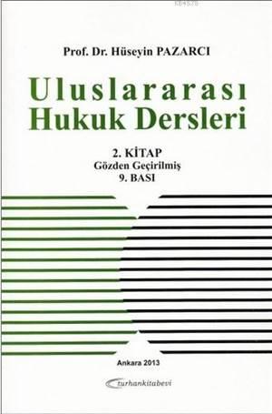 Uluslararasi Hukuk Dersleri 2. Kitap