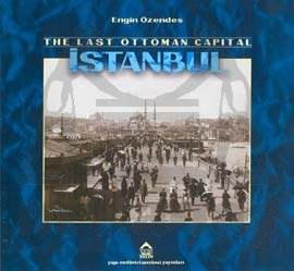 Last Ottoman Capital İstanbul