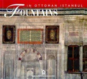 Fountains / İn Ottoman İstanbul