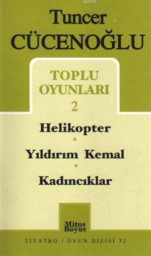 Toplu Oyunları-2 Helikopter / Yıldırım Kemal / Kadıncıklar