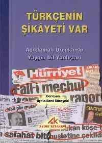 Türkçenin Şikayeti Var