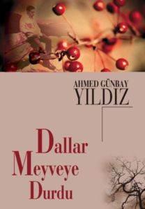 Dallar Meyveye Durdu