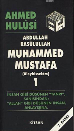 Abdullah , Resulullah , Muhammed Mustafa (Aleyhisselam) - 1