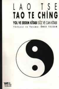Tao Te Ching - Yol ve Erdem Kitabı