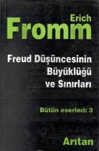 Freud Düşüncesinin Büyüklüğü Ve Sinirlari