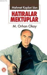 Mehmet Kaplan'dan Hatıralar Mektuplar