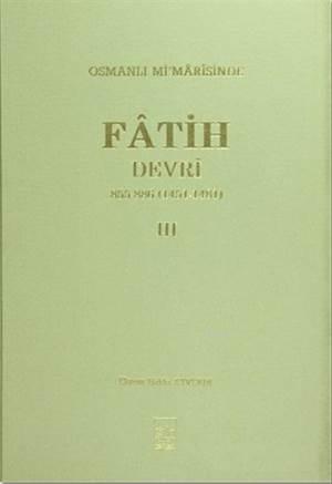 Osmanlı Mi'marisinde Fatih Devri 3