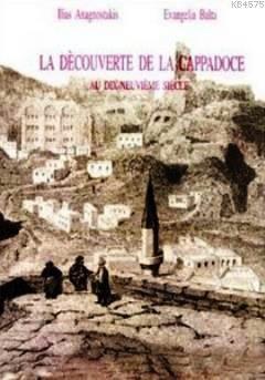 La Decouverte De La Cappadoce