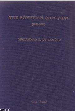 The Egyptian Question 1831-1841