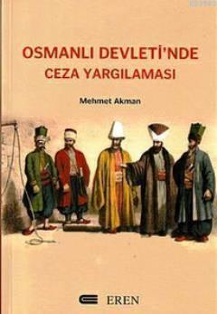 Osmanlı Devletinde Ceza Yargılaması