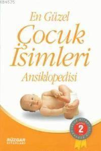 En Güzel Çocuk İsimleri Ansiklopedisi