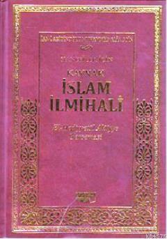 Kaynak İslam İlmihali El-Hediyyetü'l Alaiyye Tercemesi