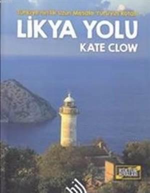 Likya Yolu; Türkiye'nin İlk Uzun Mesafe Yürüyüş Rotası