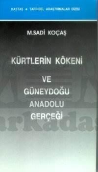 Kürtlerin Kökeni ve Ggüneydoğu Anadolu gerçeği