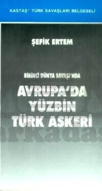 Avrupada yüzbin türk askeri