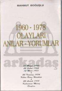 1960-1978 Olayları Anılar Yorumlar