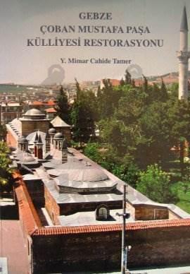 Gebze Çoban Mustafa Paşa Külliyesi Restorasyonu
