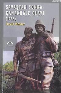 Savastan Sonra Çanakkale Olayi; (1922)