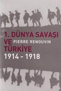 1. Dünya Savasi ve Türkiye; 1914 - 1918