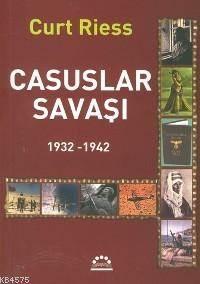 Casuslar Savasi; 1932-1942