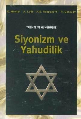 Tarihte ve Günümüzde Siyonizm ve Yahudilik