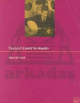 Tanbūri Cemil Bey'in Hayâtı