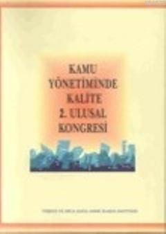 Kamu Yönetiminde Kalite 2. Ulusal Kongresi