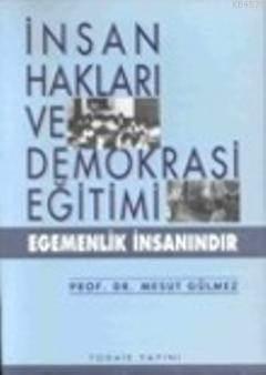 İnsan Hakları Ve Demokrasi Eğitimi; Egemenlik İnsanındır