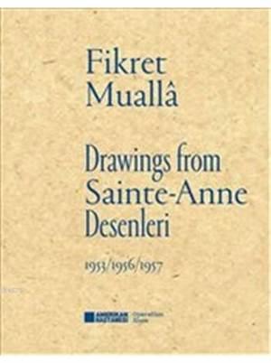 Drawings From Sainte : Anne Desenleri