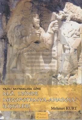 M Ö 1.Binde Mezopotamya – Anadolu İlişkileri