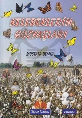 Kelebeklerin Göz Gaşlari (2.Baski)