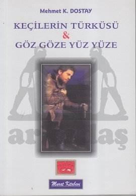 Keçilerin Türküsü & Göz Göze Yüz Yüze