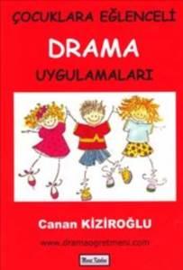 Çocuklara Eylenceli Drama Hikayeleri