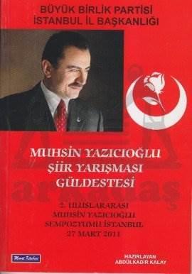 Muhsin Yazicioğlu Şiir Yarişmasi Güldestesi