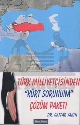 """""""Kürt Sorununa Çözüm Arayişlari Türk Milliyetçisi Gözüyle"""""""