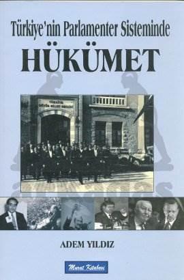 Türkiyenin Parlamenter Sisteminde Hükümet