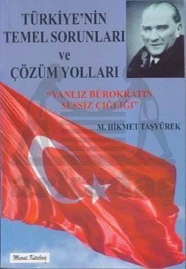 Türkiyenin Temel Sorunlari Ve Çözüm Yollari