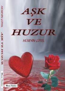 Aşk Ve Huzur