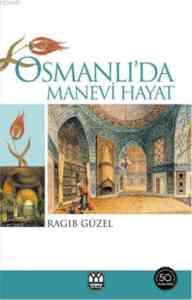 Osmanlı'da Manevi Hayat