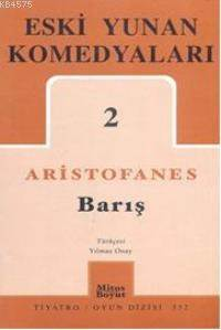 Eski Yunan Komedyaları-2; Barış