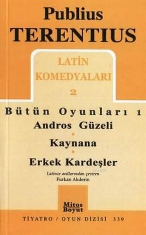 Latin Komedyaları 2 - Bütün Oyunları 1; Andros Güzeli - Kaynana - Erkek Kardeşler