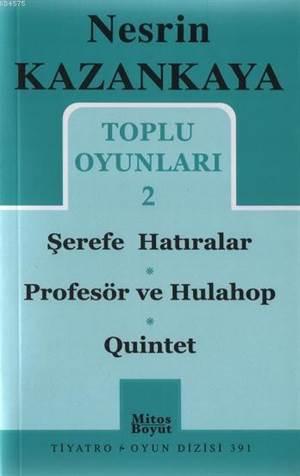 Toplu Oyunları 2; Şerefe Hatıralar - Profesör Ve Hulahop - Quintet