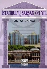 İstanbul'u Sarsan 10 Yıl