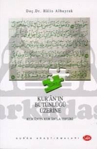 Kur'ânın Bütünlüğü Üzerine