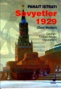 Sovyetler 1929 (Gezi Notları)