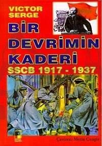 Bir Devrimin Kaderi SSCB 1917-1937