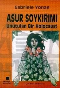 Asur Soykırımı Unutulan Bir Holocaust