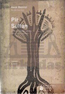 Pir Sultan: Yaşamı, Kişiliği, Sanatı, Şiirleri
